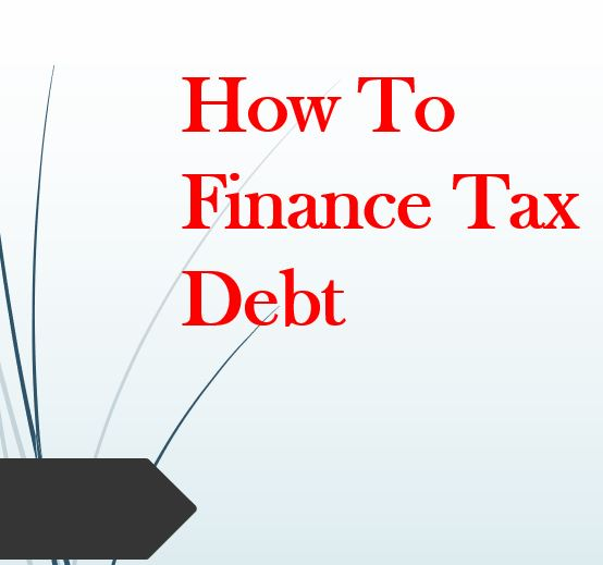 Refinance Tax Debt