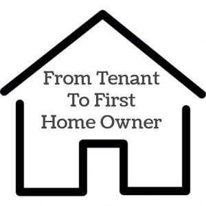 From Tenant To First Home Owner